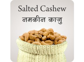 SALTED CASHEW ( ROASTED )